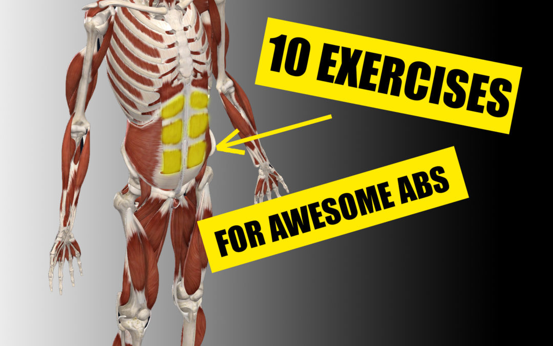 10 EXERCISES FOR AWESOME ABS